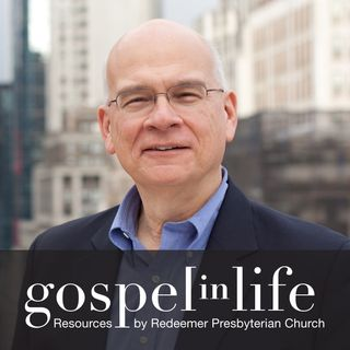 Timothy Keller Sermons Podcast by Gospel in Life