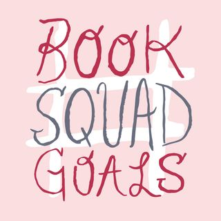 #BookSquadGoals