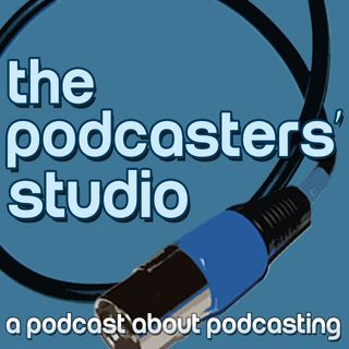 The Podcasters' Studio - Learn How To Podcast