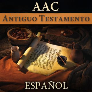 Antiguo Testamento | AAC| SPANISH