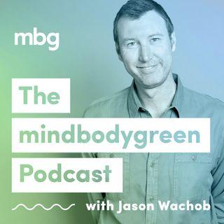 The mindbodygreen Podcast   motivational interviews covering health, fitness, nutrition, entrepreneu