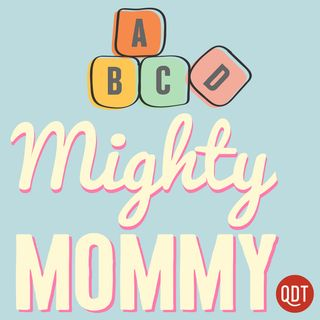 The Mighty Mommy's Quick and Dirty Tips for Practical Parenting