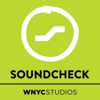 Soundcheck from WNYC