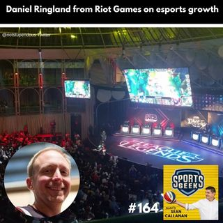 Daniel Ringland from Riot Games on esports growth