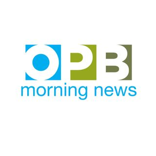 OPB Morning News