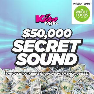 Kiss 108's $50,000 Secret Sound