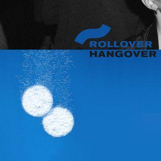 15.03.17 Rollover Hangover | Da Aretha Franklyn a Joakim