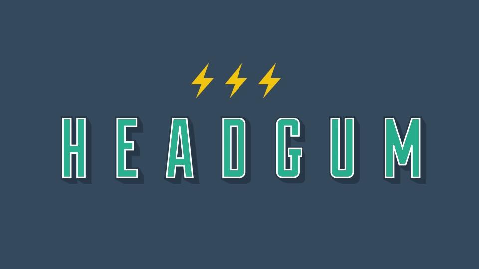 HeadGum