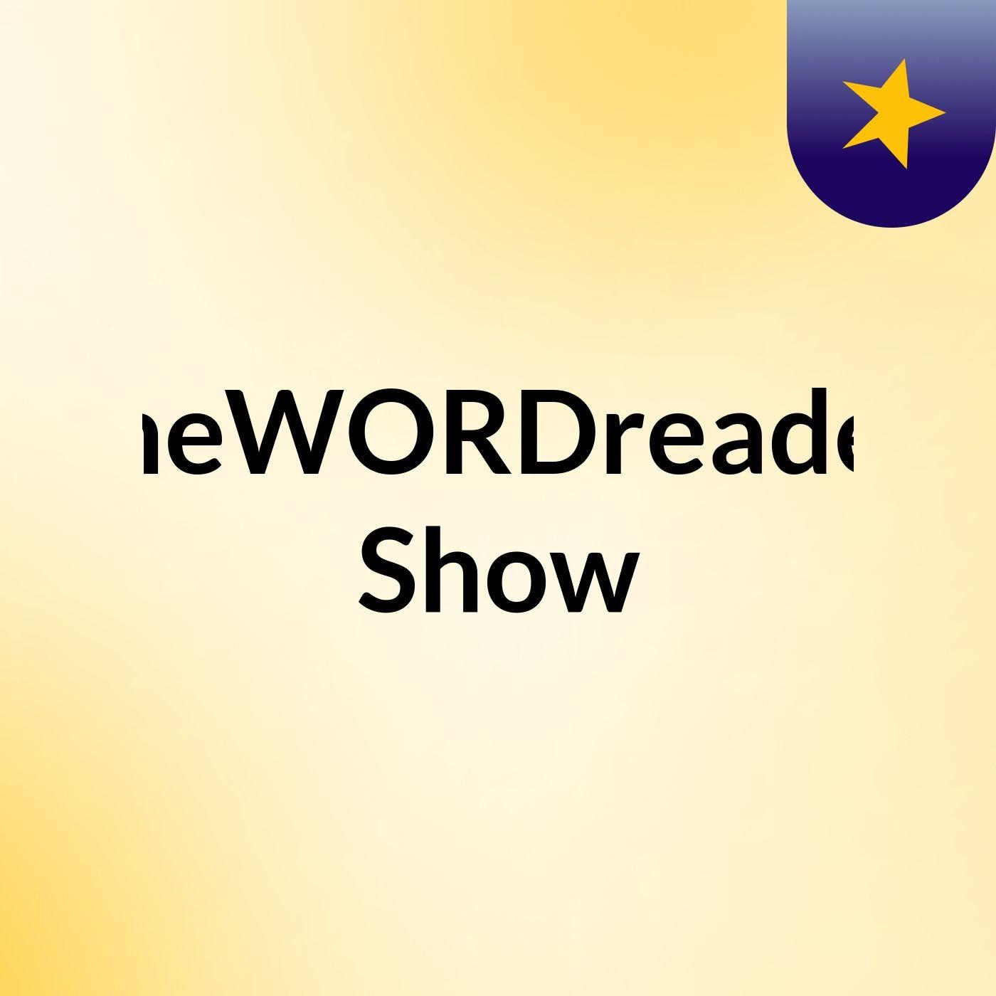 theWORDreader Show