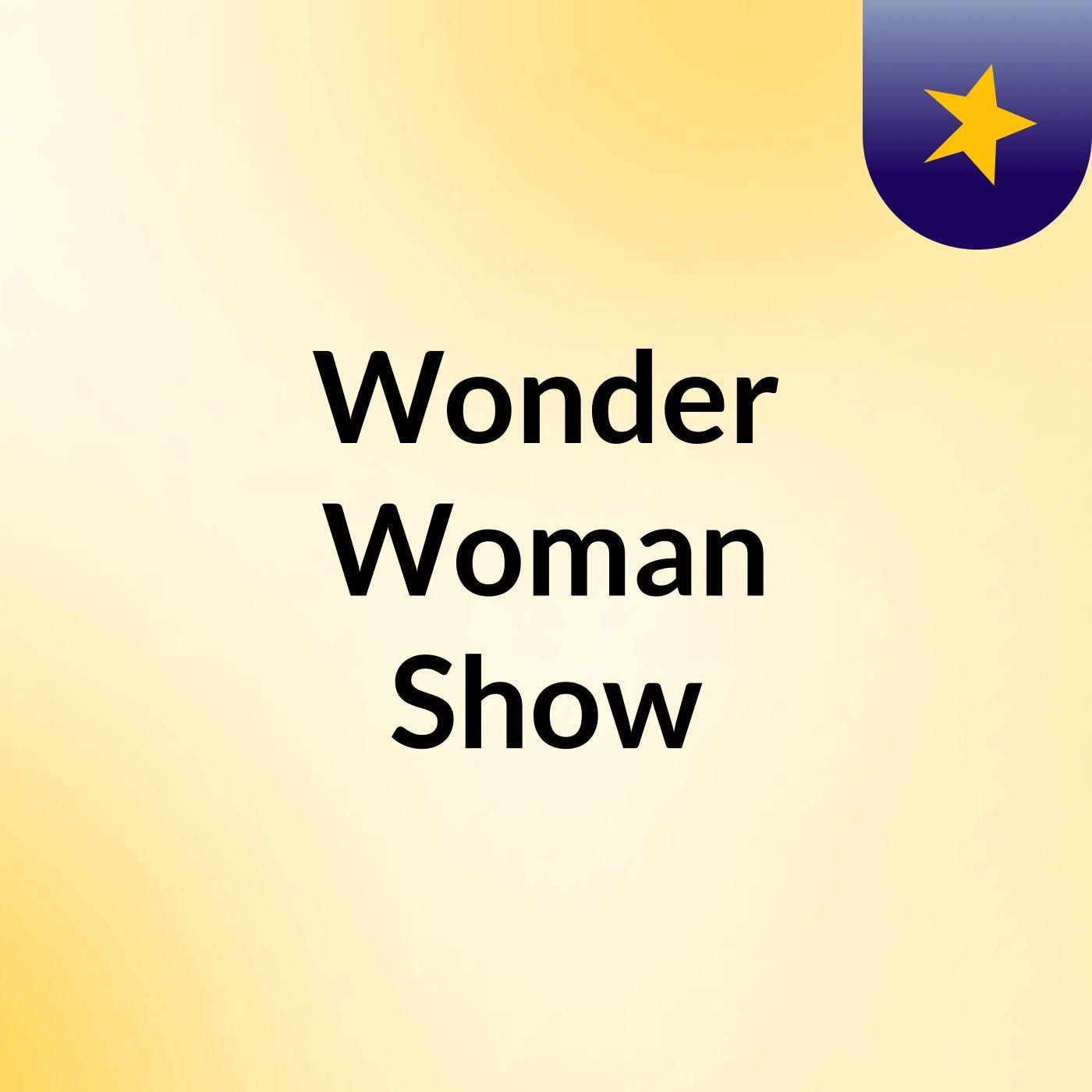 Wonder Woman Show