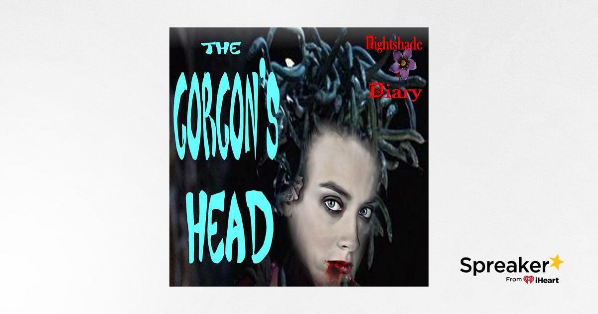 The Gorgon's Head   Horror Story   Podcast