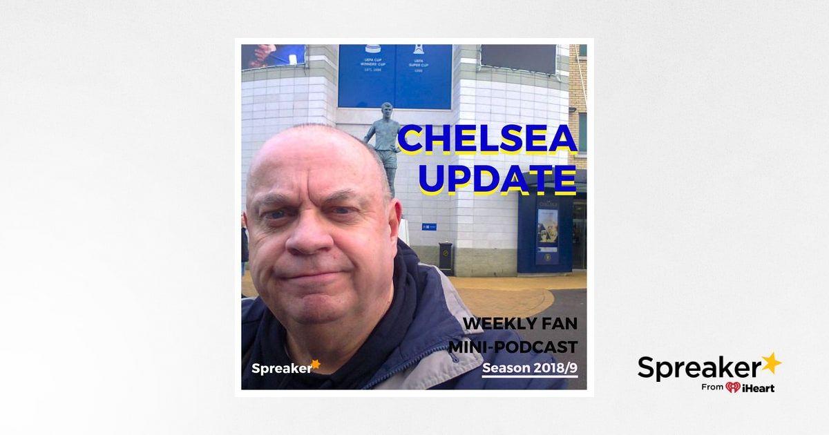 Preview: Chelsea v Burnley ( 21/04/19 C U #96 )