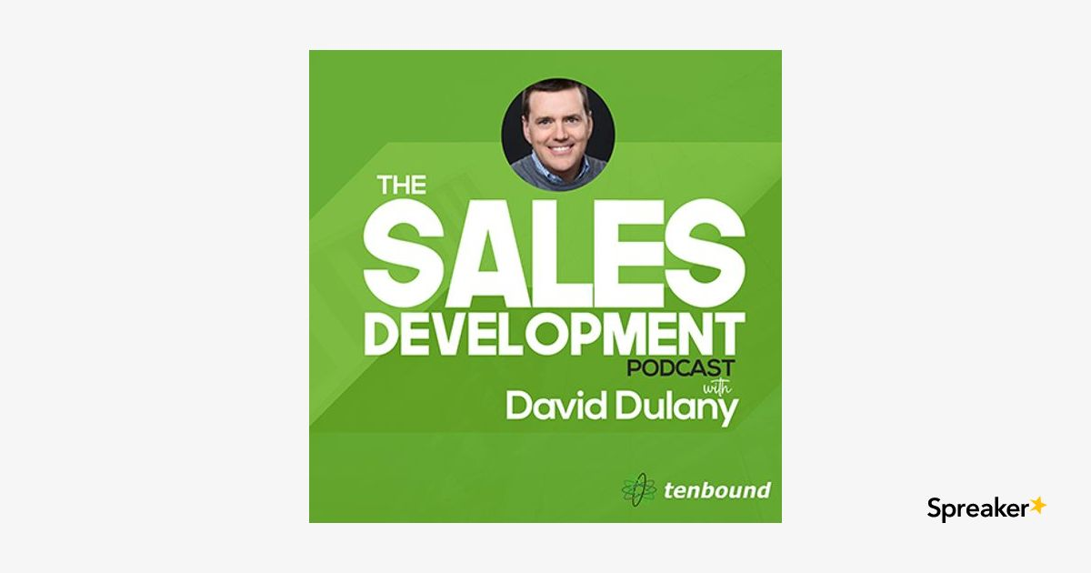 Ep 99 - John Steinert - Sales Development Success and the CMO