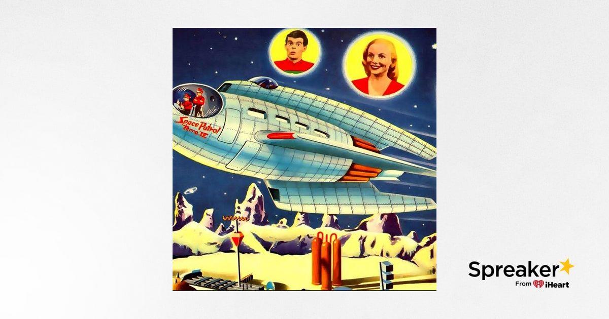 Space Patrol - Episode 9 - The Electronic Burglar