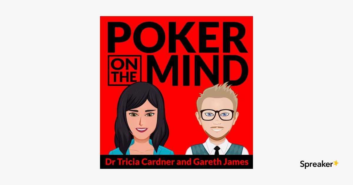 Episode 58 - Creating an Unbeatable Mindset and Bluff Catching With Top Pair