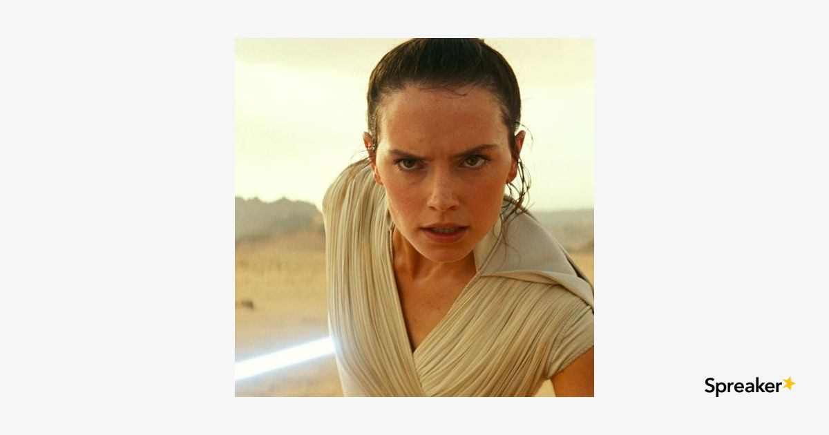A Star Wars Podcast: The Rise Of Skywalker New Leaks, Rumors and Recycled ROTJ ideas
