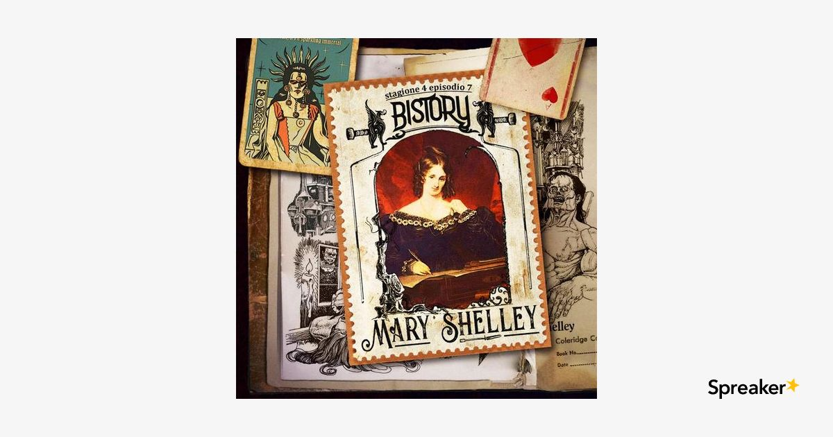 Bistory S04E07 Mary Shelley