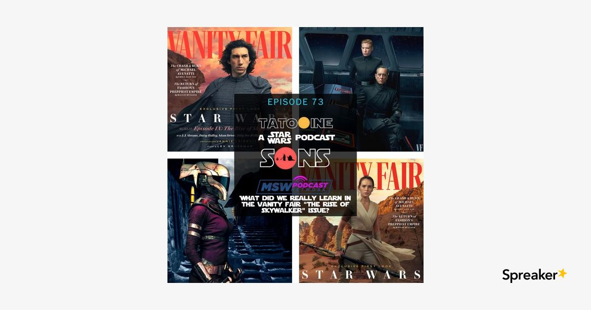 Vanity Fair: The Rise of Skywalker Issue Analysis