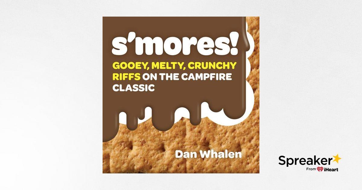 Dan Whalen Releases S'mores