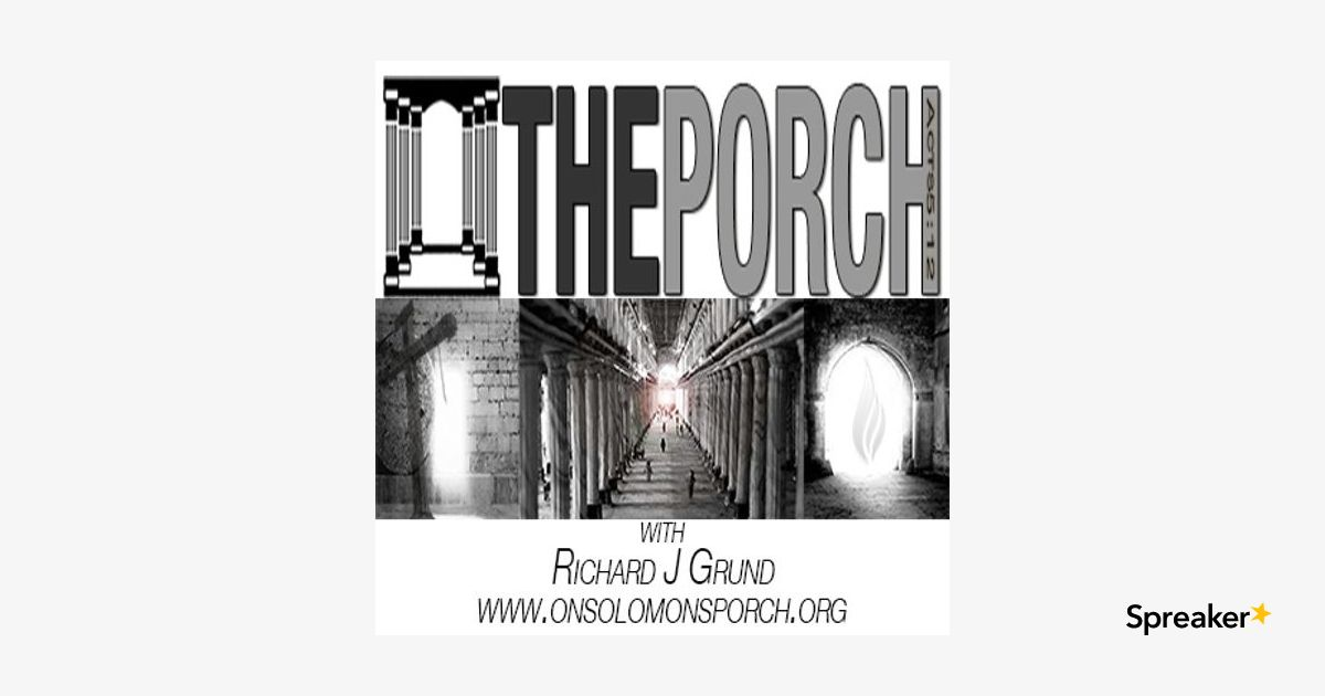 The Porch - Kingdom of God Dynamics