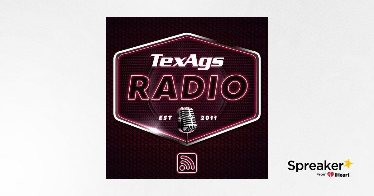 TexAgs Radio: Friday (9/10) full show   TexAgs