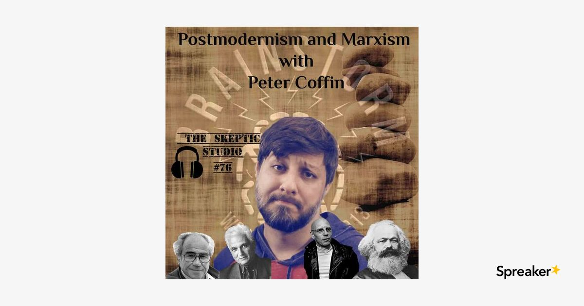 Postmodernism and Marxism with Peter Coffin