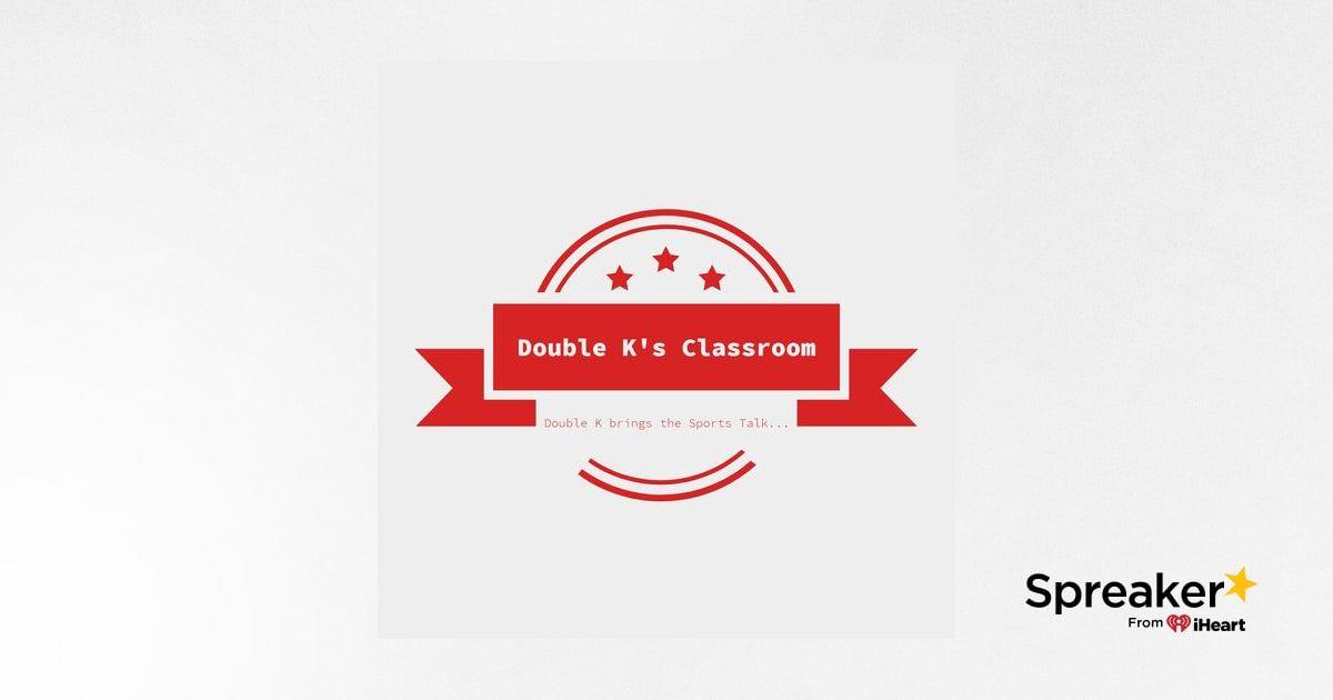 Double K's Classroom Episode #56 (2019 MLB Season: A's & Giants)