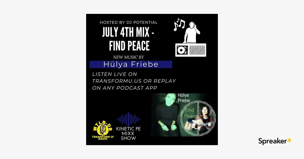 """July 4th DJ MIX - Find Peace """"New Music Track"""""""