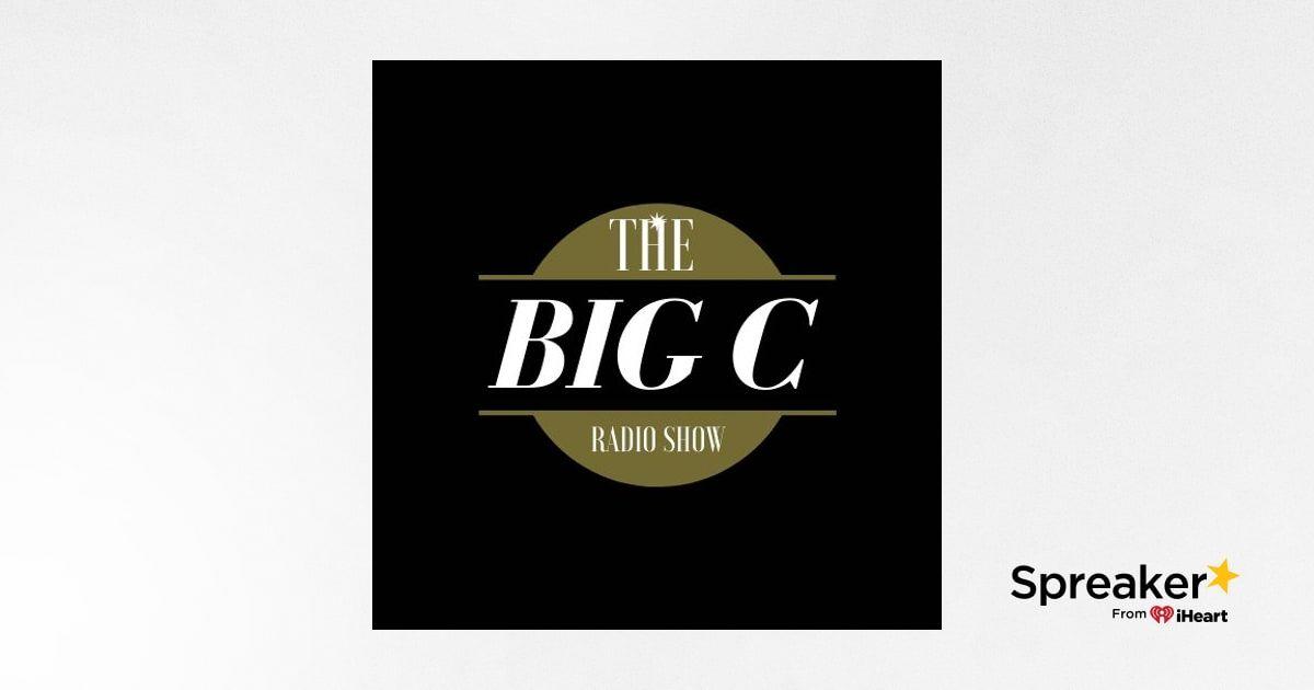 Big C Radio Show