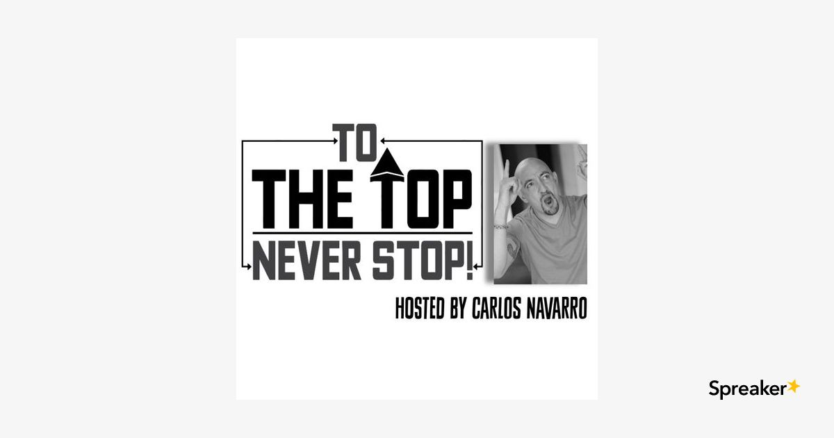 To The Top with Carlos Navarro: Are you a Thermostat or a Thermometer?
