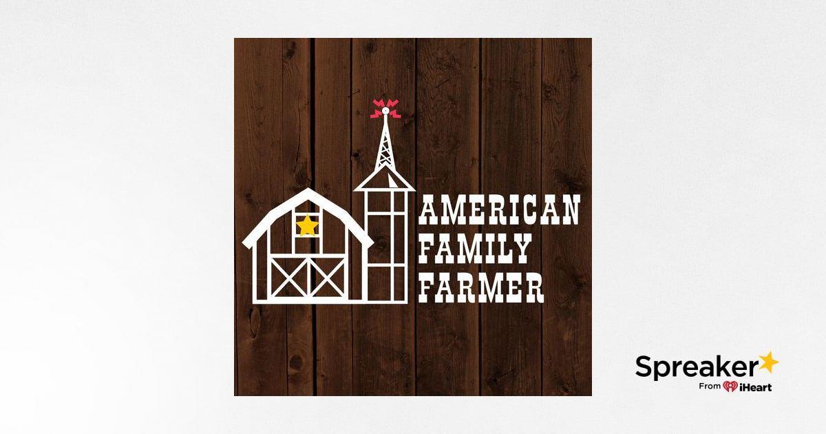05/15/19 - White House Tariffs Having Big Effects on The Family Farm