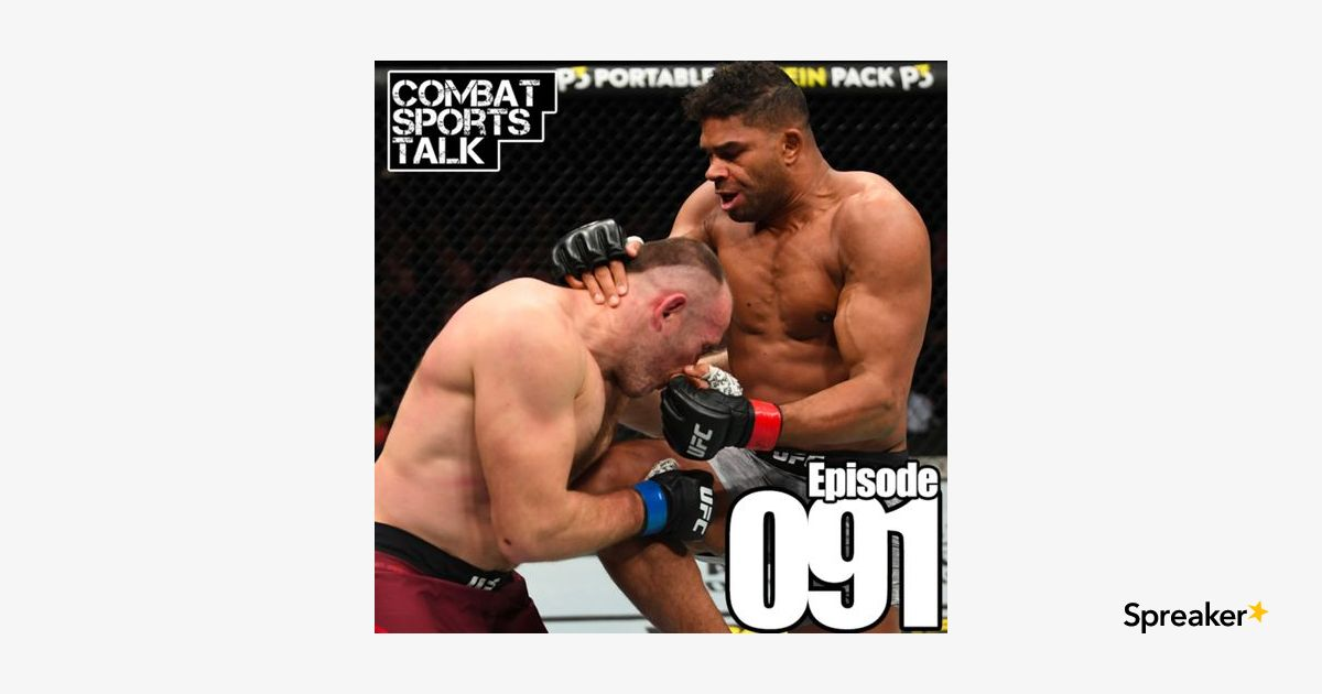 Episode 091 - UFC St. Petersburg: Overeem vs. Oleinik
