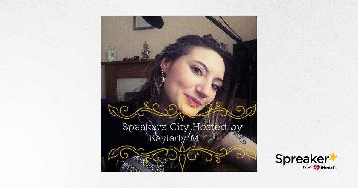 SPEAKERZCITY Episode 6 PART 4: HOSTED BY DJ KAYLADY