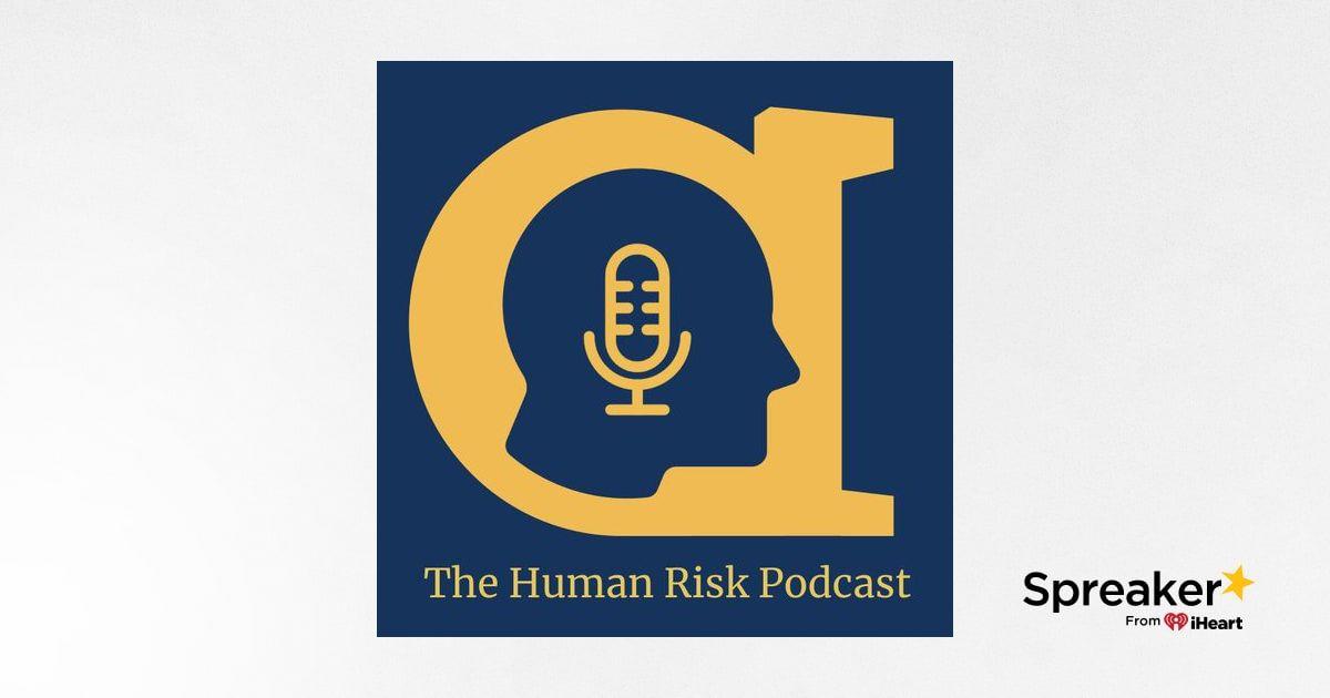 Episode 13 - Tom & Christian's 4th Human Risk Talk
