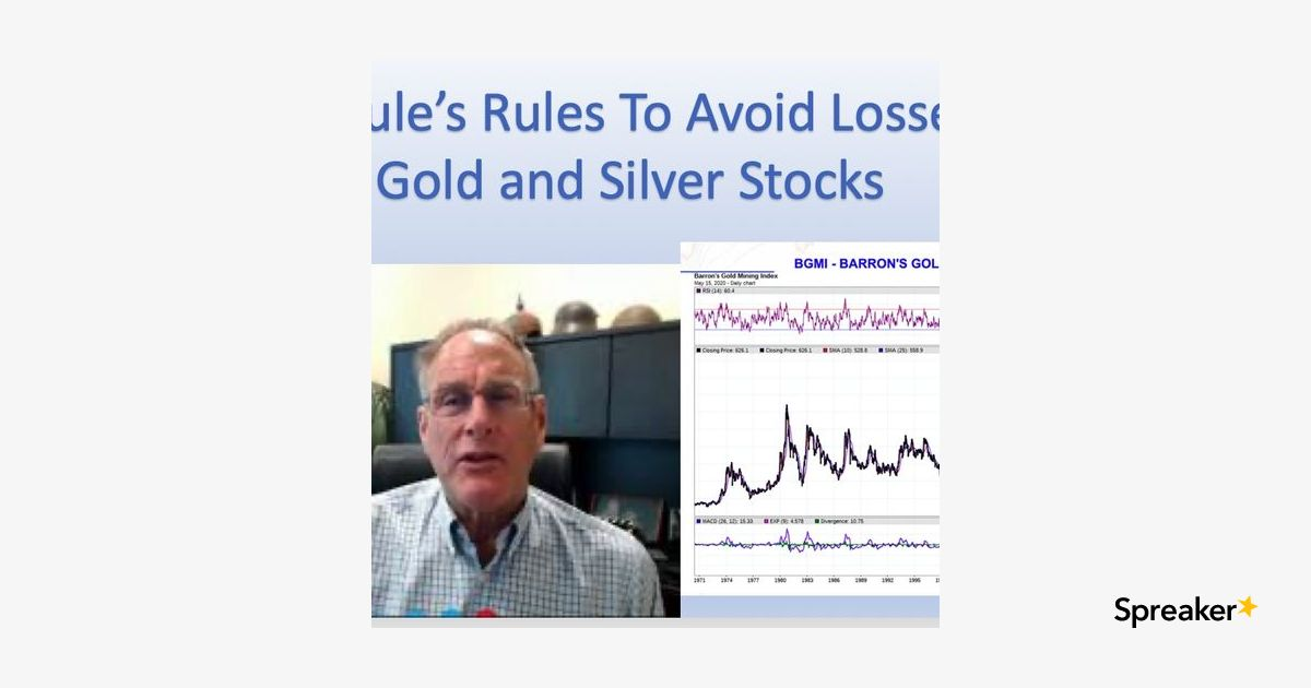 Rick Rule's Rules On How To Not Lose Money In Gold and Silver Stocks - #4780