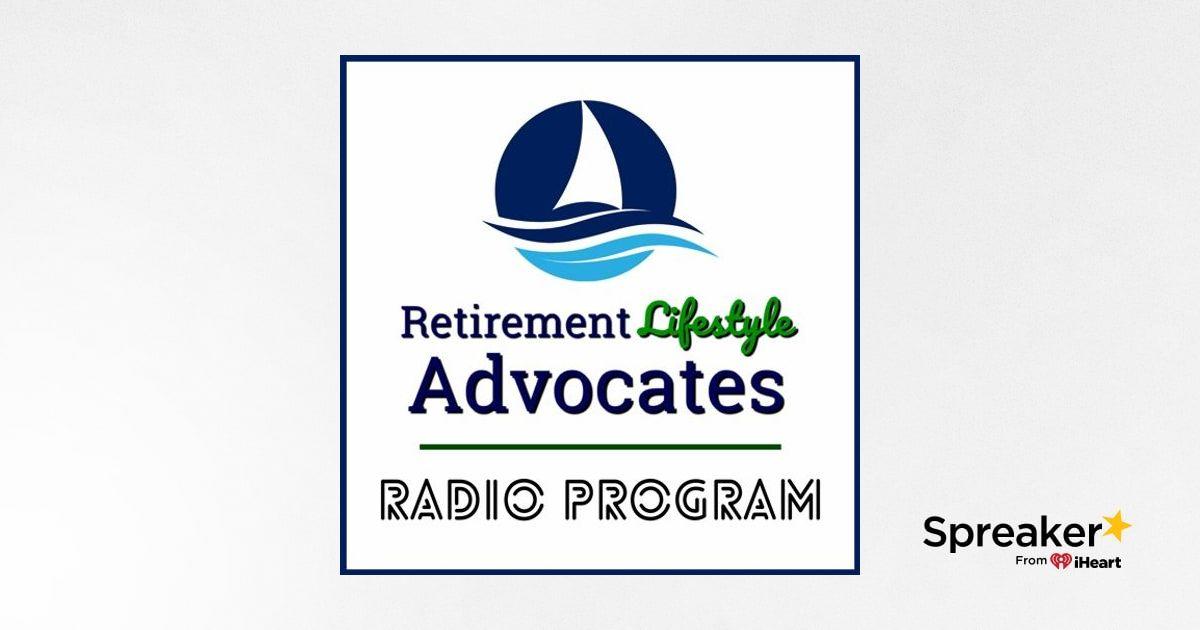 2020-04-05 Retirement Lifestyle Advocates Radio w/ David Skarica