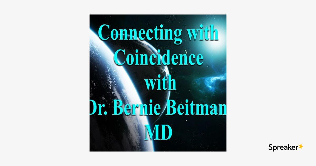 CCBB: Dr. Brian D. Dailey M.D., FACEP, FACFE - Creating a Synchronous Universe with Biofield Imagining & Sound