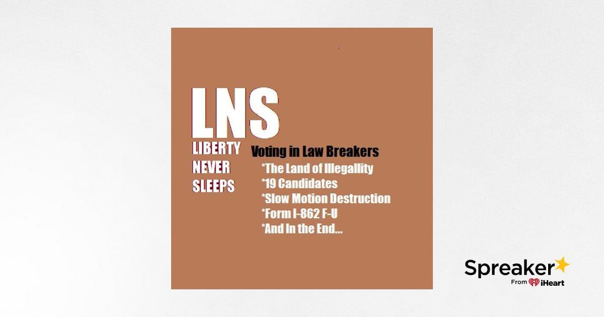 Voting in Law Breakers 06/10/19 Vol. 6-- #105