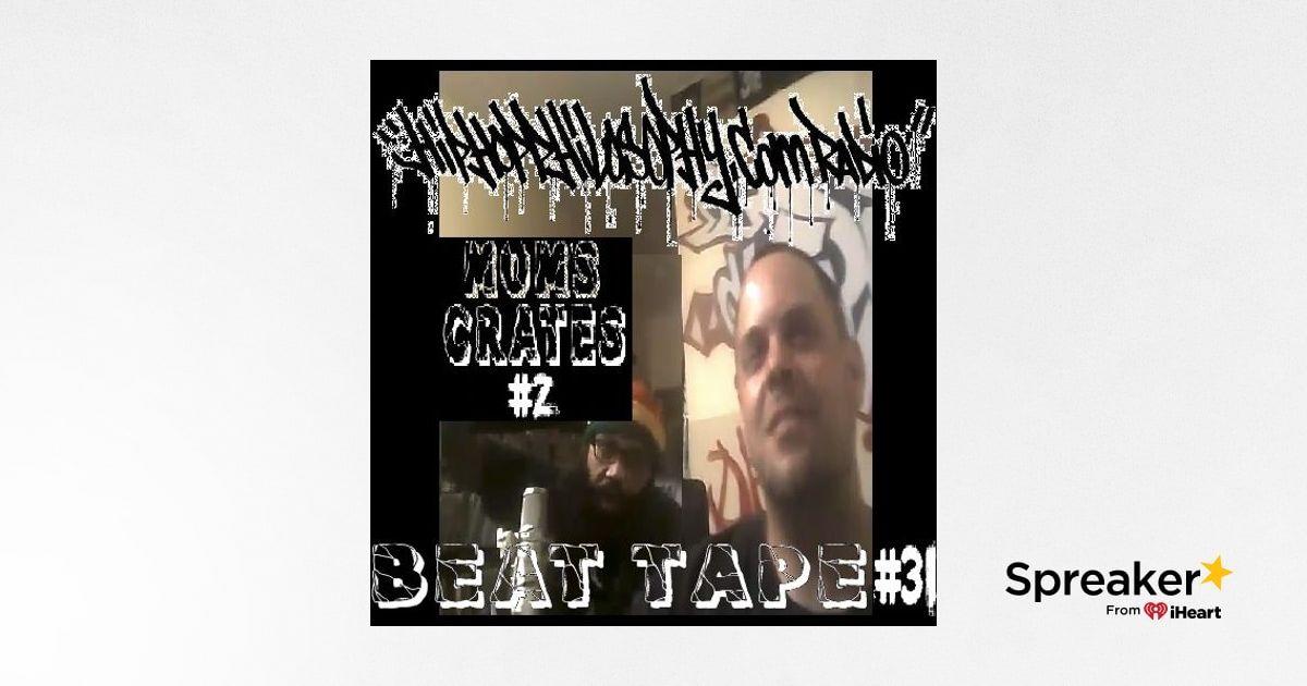 Beat Tape #31 - Mom's Crates #2 - HipHop Philosophy Radio
