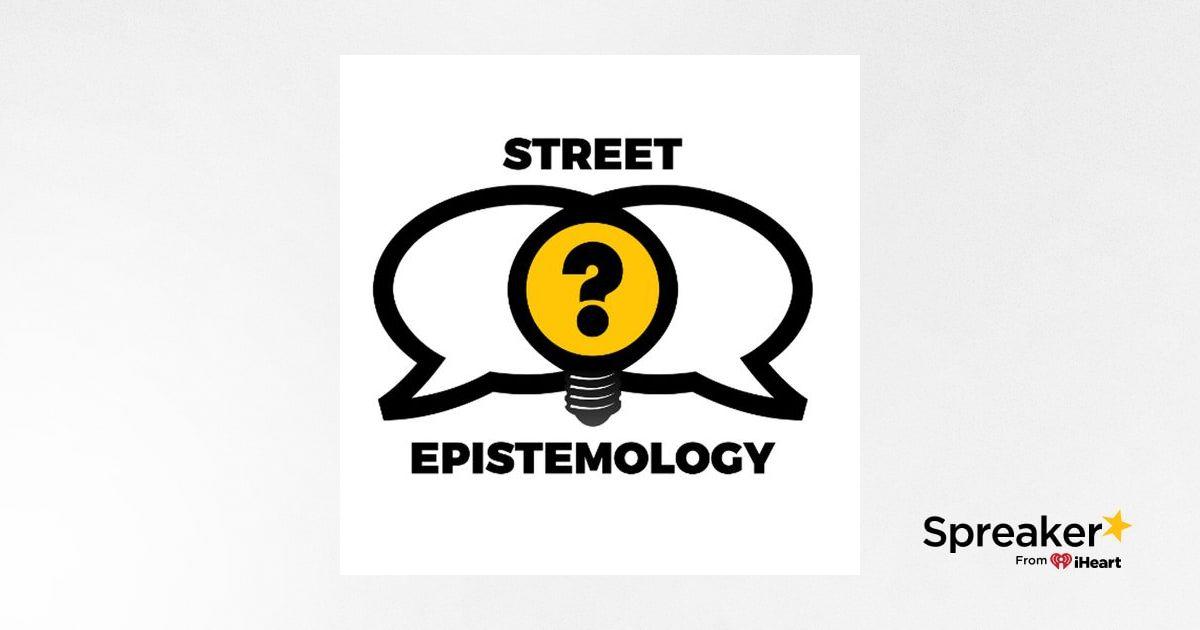Street Epistemology Workshop: Challenging Beliefs Through Friendly Conversation