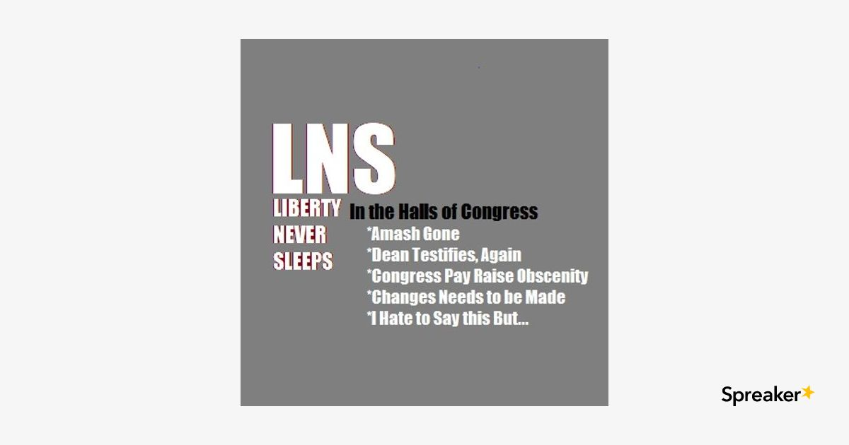 In the Halls of Congress 06/11/19 Vol. 6-- #106