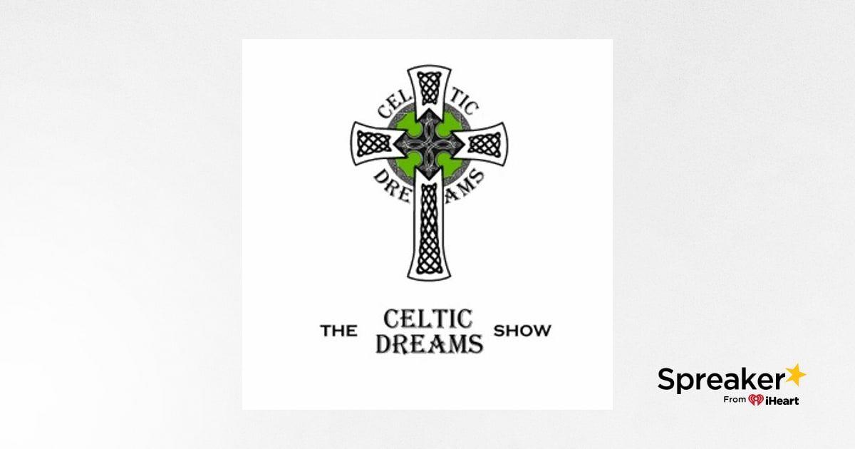 Celticdreams Friday 19/04