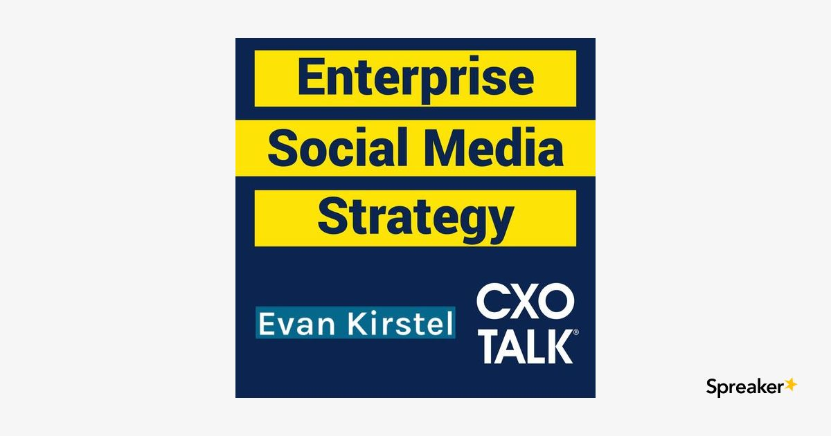 Enterprise Social Media Strategy and Influencer Marketing with Evan Kirstel