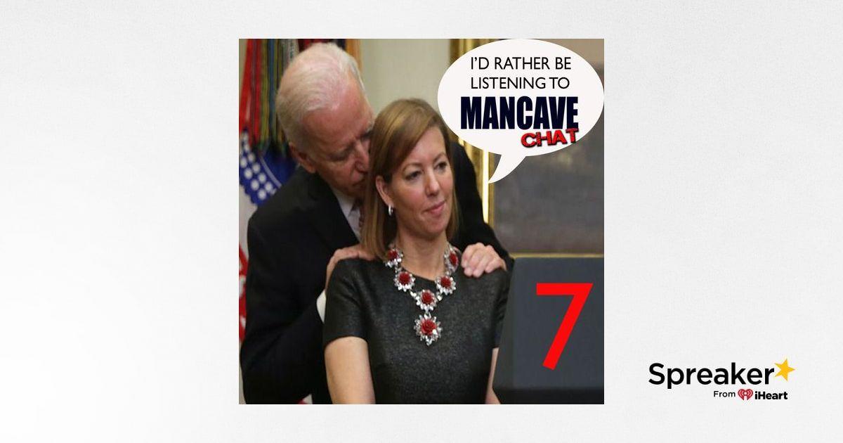 Mancave Chat Episode 7