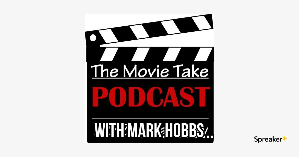 The Movie Podcast With Mark Hobbs Episode 8 - Mothers Day Special!