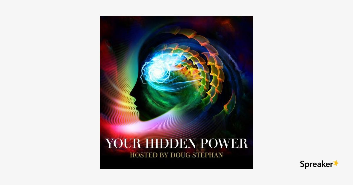 04/29/19 - Your Hidden Power #94 - Do You Really Know What A Shaman Is?