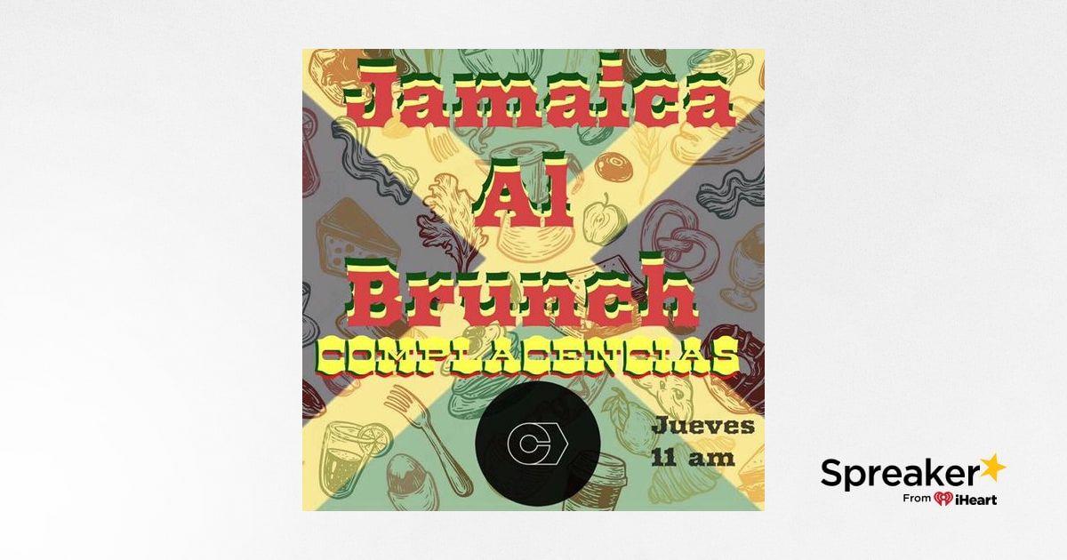 Jamaica al Brunch podcast 20