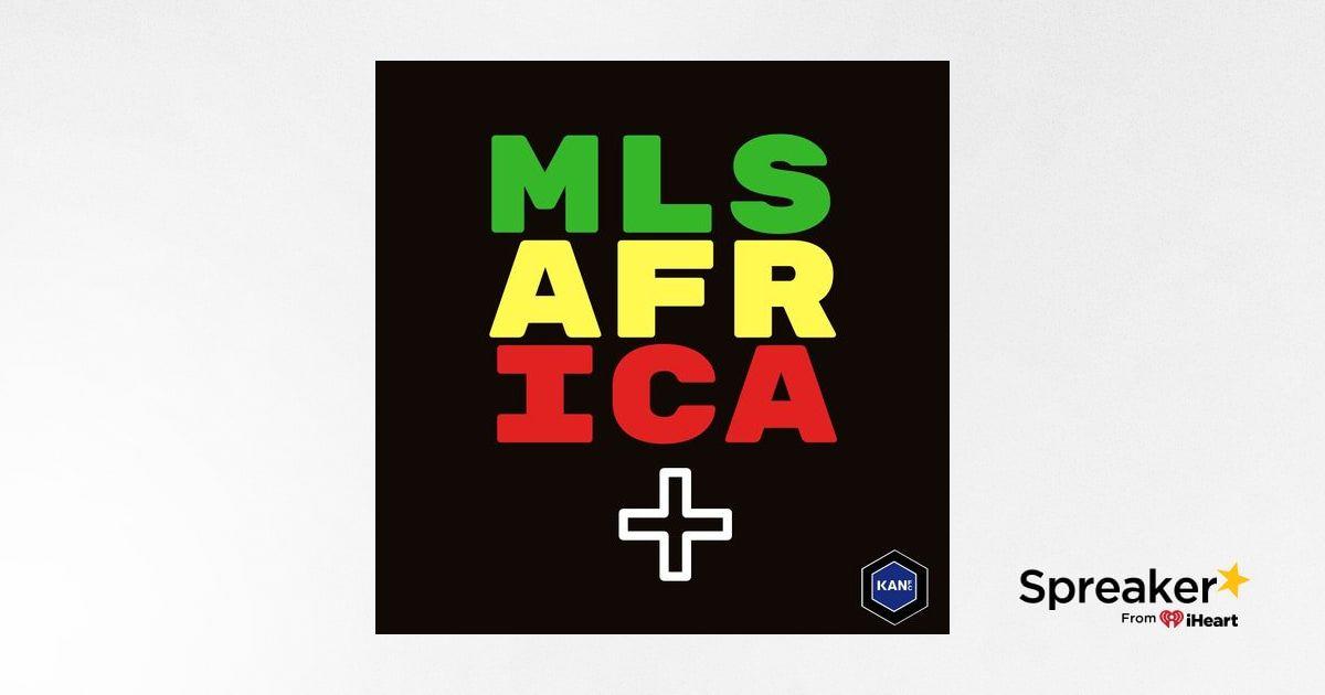 MLS Africa Plus Épisode 52 - Spécial CAN 2019