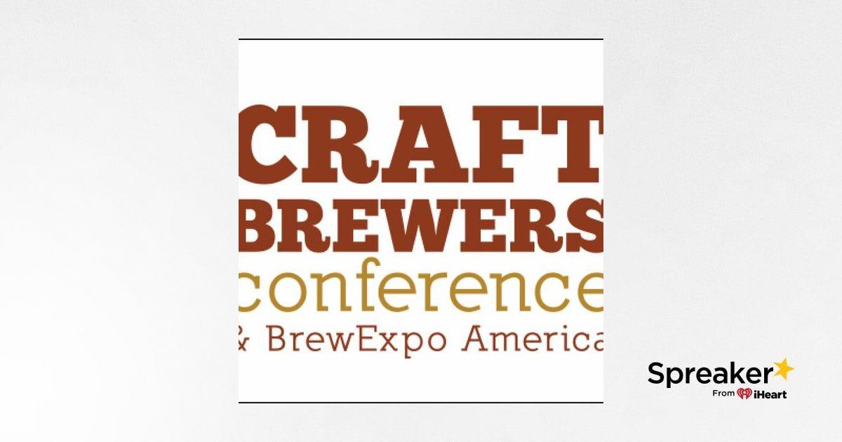 Craft Brewers Conference Part 4 - More Malt, More Hops, More Beer