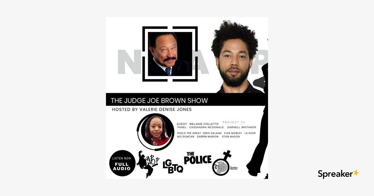 NAACP vs PROJECT 21 : Melanie Collette Speaks to Judge Joe Brown Panel of Experts